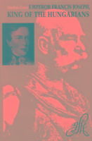 Cover-Bild zu Gero, Andras: Emperor Francis Joseph, King of the Hungarians