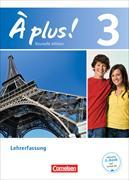 Cover-Bild zu À plus! 3. Nouvelle édition. Lehrerfassung