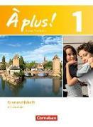 Cover-Bild zu À plus! 1. Neubearbeitung. Grammatikheft