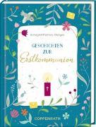 Cover-Bild zu Pietron-Menges, Annegret: Geschenkbuch - Geschichten zur Erstkommunion