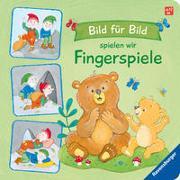 Cover-Bild zu Paehl, Nora (Illustr.): Bild für Bild spielen wir Fingerspiele