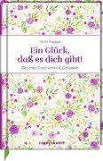 Cover-Bild zu Kruppa, Hans: Ein Glück, daß es dich gibt