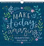 Cover-Bild zu Paehl, Nora (Illustr.): Immerwährender Geburtstagskalender - Make today amazing