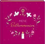Cover-Bild zu Paehl, Nora (Illustr.): Eintragalbum - Meine Erstkommunion (beerenfarben)