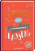Cover-Bild zu Paehl, Nora (Illustr.): Einfach mal (machen) lassen!