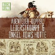 Cover-Bild zu eBook Doppeltes Abenteuer: Lederstrumpf Onkel Toms Hütte