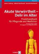 Cover-Bild zu Lindesay, James: Akute Verwirrtheit - Delir im Alter