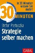 Cover-Bild zu eBook 30 Minuten Strategie selber machen