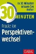 Cover-Bild zu eBook 30 Minuten Perspektivenwechsel