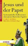Cover-Bild zu Marschler, Thomas (Beitr.): Jesus und der Papst