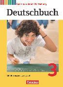 Cover-Bild zu Brosi, Annette: Deutschbuch, Sprach- und Lesebuch, Realschule Baden-Württemberg 2012, Band 3: 7. Schuljahr, Schülerbuch