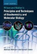 Cover-Bild zu Hofmann, Andreas: Wilson and Walker's Principles and Techniques of Biochemistry and Molecular Biology