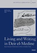 Cover-Bild zu Dorn, Andreas (Hrsg.): Living and Writing in Deir el-Medine