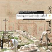 Cover-Bild zu Becher, Matthias: Karolingische Klosterstadt Meßkirch - Chronik 2015