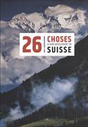Cover-Bild zu 26 Choses à voir absolument en Suisse