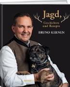 Cover-Bild zu Kernen, Bruno: Jagd, Geschichten und Rezepte