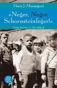 Cover-Bild zu Massaquoi, Hans J.: »Neger, Neger, Schornsteinfeger!«