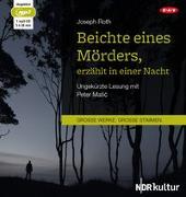 Cover-Bild zu Roth, Joseph: Beichte eines Mörders, erzählt in einer Nacht