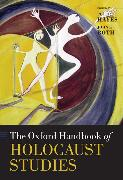 Cover-Bild zu Hayes, Peter (Hrsg.): The Oxford Handbook of Holocaust Studies
