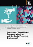 Cover-Bild zu Braun-Dubler, Nils: Blockchain: Capabilities, Economic Viability, and the Socio-Technical Environment