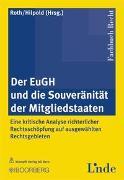 Cover-Bild zu Roth, Günter H (Hrsg.): Der EuGH und die Souveranität der Mitgliedstaaten