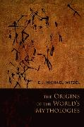 Cover-Bild zu Witzel, E. J. Michael: The Origins of the World's Mythologies