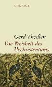 Cover-Bild zu Theissen, Gerd (Hrsg.): Die Weisheit des Urchristentums