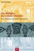 Cover-Bild zu Theissen, Gerd: Die Religion der ersten Christen