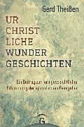 Cover-Bild zu Theißen, Gerd: Urchristliche Wundergeschichten