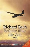 Cover-Bild zu Bach, Richard: Brücke über die Zeit