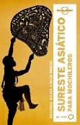 Cover-Bild zu Lonely Planet Sureste Asiatico Para Mochileros