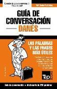Cover-Bild zu Guía de Conversación Español-Danés Y Mini Diccionario de 250 Palabras