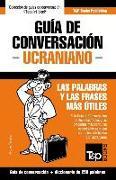 Cover-Bild zu Guía de Conversación Español-Ucraniano Y Mini Diccionario de 250 Palabras