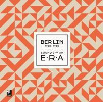 Cover-Bild zu Berlin-Sounds Of An Era