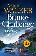 Cover-Bild zu Walker, Martin: Bruno's Challenge & Other Dordogne Tales