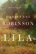 Cover-Bild zu Robinson, Marilynne: Lila (Oprah's Book Club)