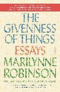 Cover-Bild zu Robinson, Marilynne: The Givenness of Things: Essays