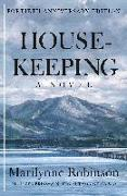 Cover-Bild zu Robinson, Marilynne: Housekeeping (Fortieth Anniversary Edition)