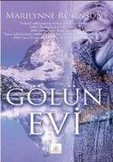 Cover-Bild zu Robinson, Marilynne: Gölün Evi