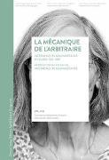 Cover-Bild zu La mécanique de l'arbitraire Internements administratifs en Suisse 1930-1981
