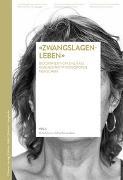 Cover-Bild zu «Zwangslagenleben»