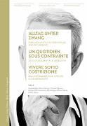 Cover-Bild zu Alltag unter Zwang / Un quotidien sous contrainte / Vivere sotto costrizione