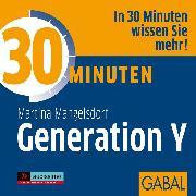 Cover-Bild zu eBook 30 Minuten Generation Y