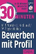 Cover-Bild zu eBook 30 Minuten Bewerben mit Profil