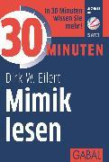 Cover-Bild zu eBook 30 Minuten Mimik lesen