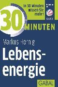Cover-Bild zu eBook 30 Minuten Lebensenergie