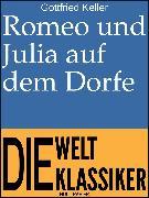 Cover-Bild zu eBook Romeo und Julia auf dem Dorfe