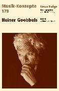 Cover-Bild zu eBook MUSIK-KONZEPTE 179 : Heiner Goebbels