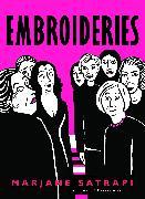 Cover-Bild zu Satrapi, Marjane: Embroideries