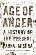 Cover-Bild zu Mishra, Pankaj: AGE OF ANGER
